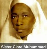 Click on image to read the history of Sis. Clara Muhammad.